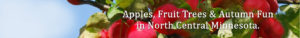 Fruit Trees for Sale in North Central Minnesota